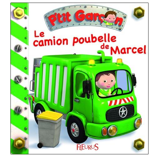 Le camion poubelle de Marcel, P'tit Garçon