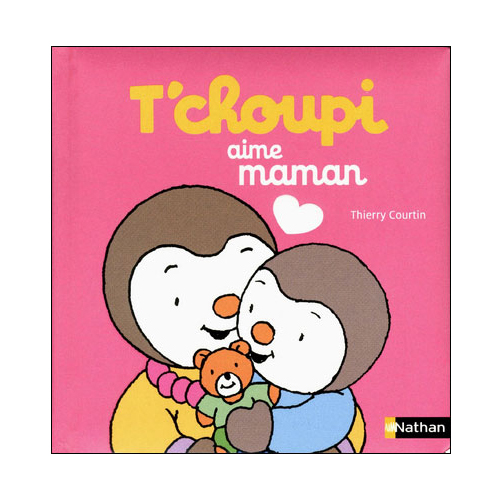 Tchoupi aime maman