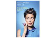 Pourquoi je suis ravie qu'Alessandra Sublet ait eu un Baby Blues
