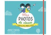 Un album photo spécial école pour la rentrée !