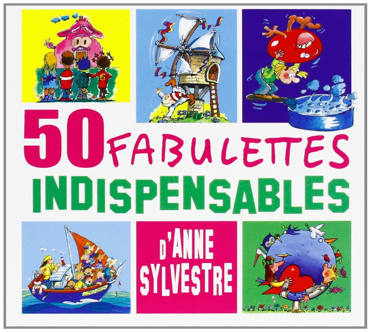 Les Fabulettes d'Anne Sylvestre