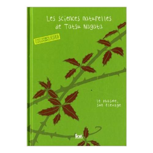 Les sciences naturelles de Tatsu Nagata, Hors-Série : Comment élever ton phasme