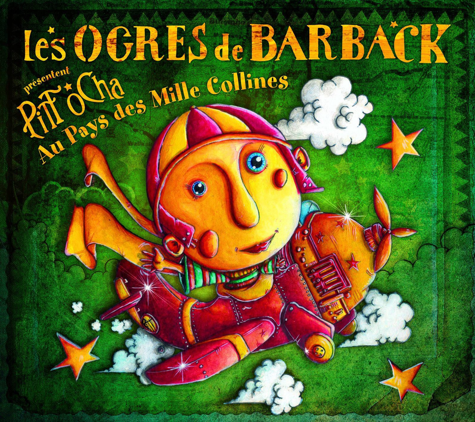 Pitt Ocha, des Ogres de Barback