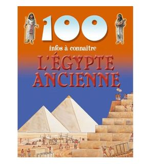 100 infos l'Egypte ancienne