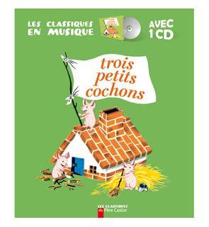 Livre-CD Trois petits cochons