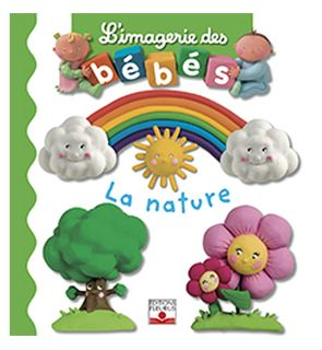 Livre La nature, l'imagerie des bébés