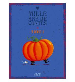 Livre Mille ans de contes tome 1