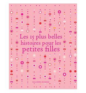 Les 15 plus belles histoires pour les petites filles