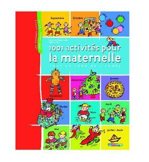 1001 activités pour la maternelle