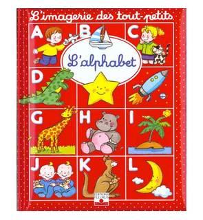 L'alphabet, l'imagerie des tout-petits