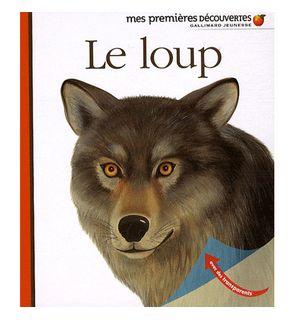 Le loup, Mes premières découvertes