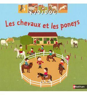 Les chevaux et les poneys, collection Kididoc