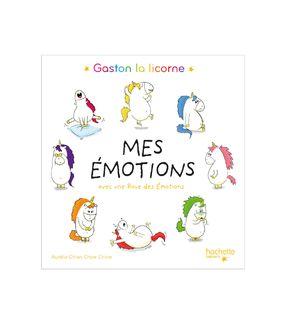 Gaston la licorne - Mes émotions