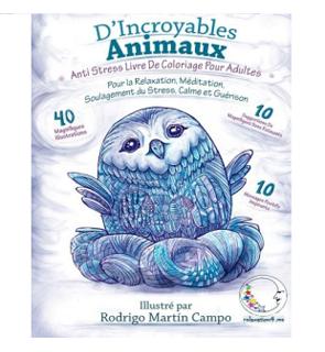 Livre De Coloriage Pour Adultes: D'Incroyables Animaux par Relaxation4me