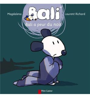 Bali a peur du noir