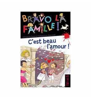 C'est beau l'amour, collection Bravo la famille Editions Fleurus