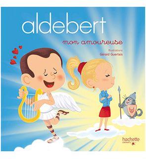 Aldebert, mon amoureuse