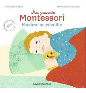 Avis Editions Bayard Jeunesse Livre Ma Journee Montessori