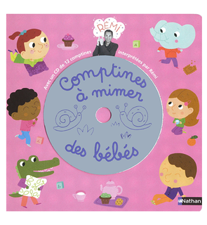 Comptines à mimer des bébés + CD
