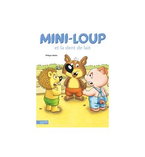 Mini-Loup et la dent de lait