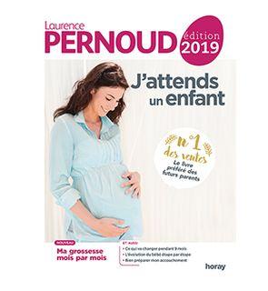 J'attends un enfant de Laurence Pernoud 2019