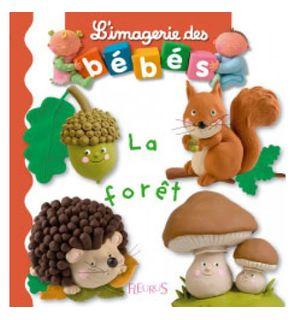 Livre La forêt, l'imagerie des bébés