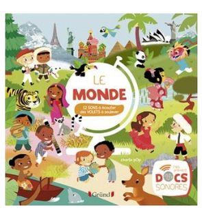 Livre Mes premiers docs sonores Le monde des éditions Gründ