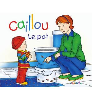 Caillou - Le Pot