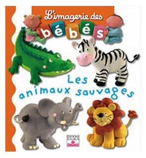 Livre Les animaux sauvages, l'imagerie des bébés