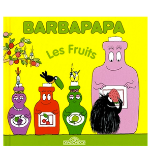 Barbapapa Les fruits