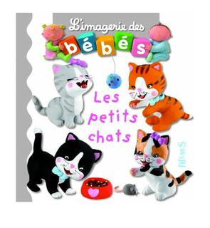 L'imagerie des bébés : Les Petits Chats