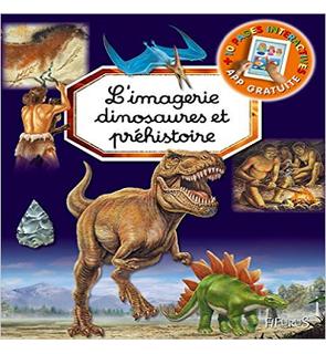 L'imagerie dinosaures et préhistoire - Imagerie Intéractive Fleurus