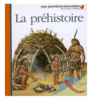 Mes premières découvertes : La préhistoire
