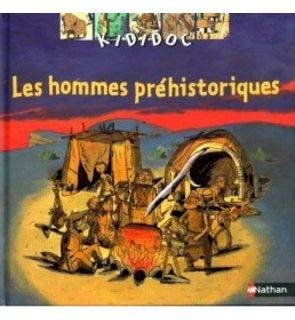 Les hommes préhistoriques, Kididoc