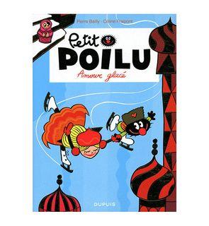 Petit Poilu, tome 10 : Amour Glacé