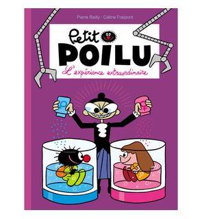 Petit Poilu, Tome 15 : L'Expérience Extraordinaire
