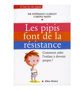 Les pipis font de la résistance : Comment aider l'enfant à devenir propre ?