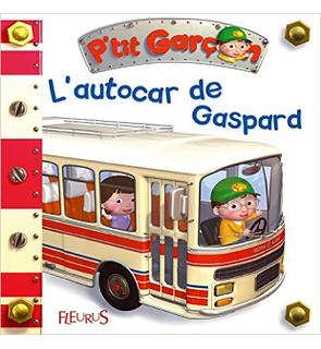 L'autocar de Gaspard P'tit garçon Fleurus