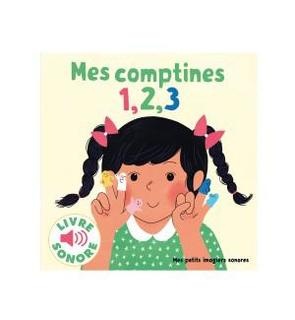 Livre Sonore Mes Comptines 1 2 3 Imagiers Sonores